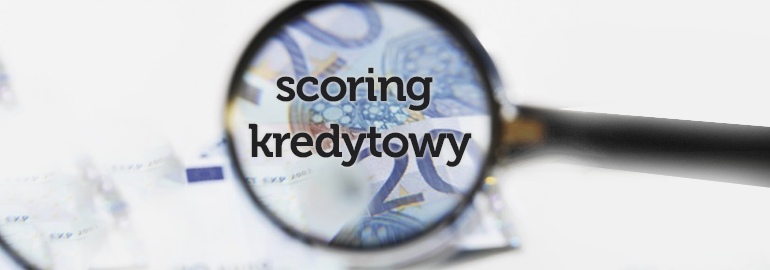 Co to jest scoring kredytowy?